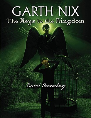 Image for The Keys to the Kingdom #7: Lord Sunday