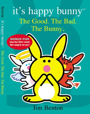 Image for It's Happy Bunny #4: The Good, the Bad, and the Bunny