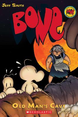 Bone, Vol. 6: Old Man's Cave, Jeff Smith