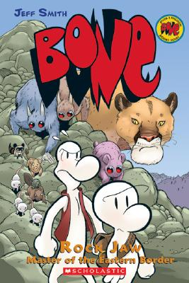 Bone, Vol. 5: Rock Jaw, Master of the Eastern Border, Jeff Smith