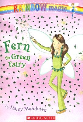 Fern: The Green Fairy (Rainbow Magic: The Rainbow Fairies, No. 4), Daisy Meadows