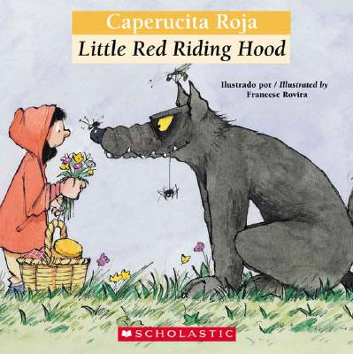 Image for Bilingual Tales: Caperucita Roja / Little Red Riding Hood (Spanish and English Edition)