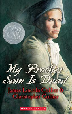 MY BROTHER SAM IS DEAD, COLLIER, JAMES LINCOLN