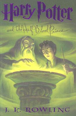 "Harry Potter and the Half-Blood Prince (Book 6), ""Rowling, J. K."""