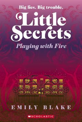 Image for Little Secrets : Playing With Fire