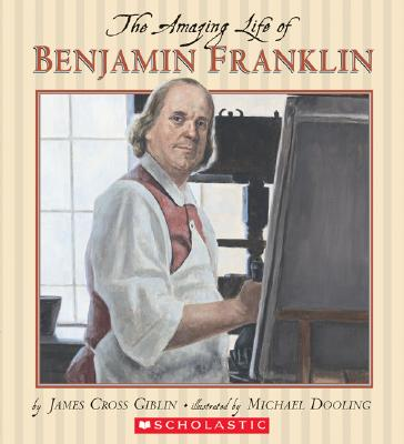 Image for The Amazing Life of Benjamin Franklin