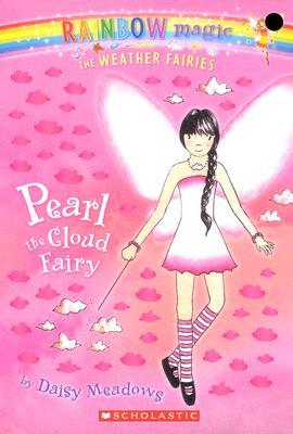 Pearl: The Cloud Fairy (Rainbow Magic: The Weather Fairies, No. 3), Daisy Meadows