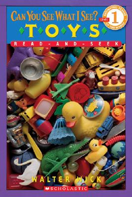 Can You See What I See?: Toys Read-and-Seek: Picture Puzzles to Search and Solve, Wick, Walter