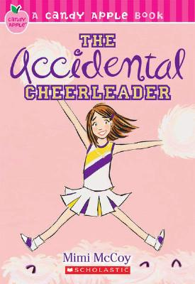 Image for The Accidental Cheerleader (Candy Apple)