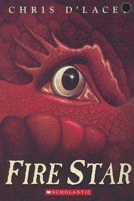 Image for FIRE STAR (THE LAST DRAGON CHRONICLES #3)