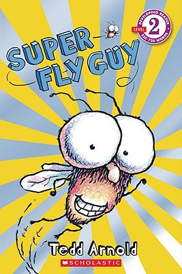 Image for Scholastic Reader Level 2: Super Fly Guy