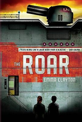 The Roar, Emma Clayton