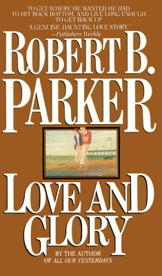 Love and Glory, ROBERT PARKER