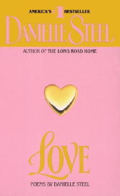 Love: Poems, DANIELLE STEEL