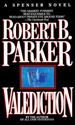 Valediction, ROBERT PARKER