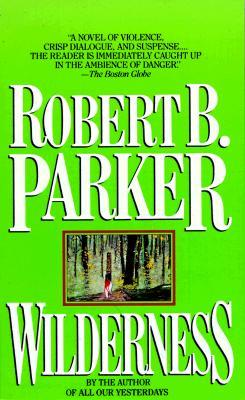 Wilderness, ROBERT PARKER