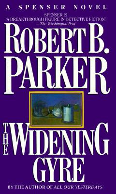 Image for The Widening Gyre (Spenser Novels)
