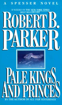 Pale Kings and Princes, ROBERT PARKER