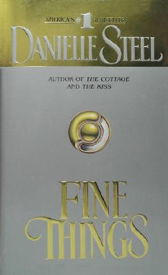 Fine Things, Steel, Danielle
