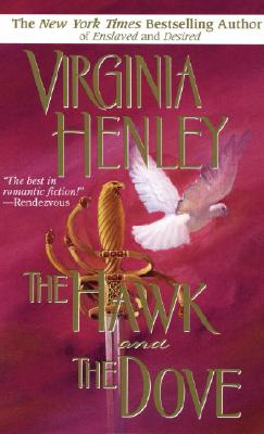 The Hawk And The Dove, Virginia Henley