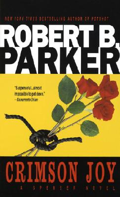 Crimson Joy, Parker, Robert B.