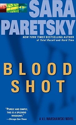 Blood Shot, A V.I. Warshawski Mystery, Paretsky, Sara