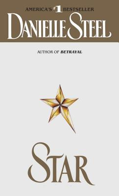 Star: A Novel, Steel, Danielle