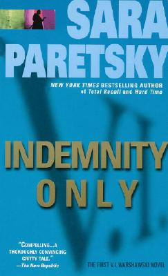 Indemnity Only (V.I. Warshawski Novels (Paperback)), Sara Paretsky
