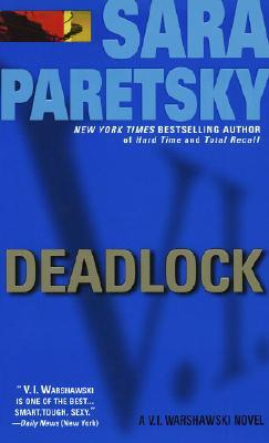 Deadlock (V.I. Warshawski Novels (Paperback)), Sara Paretsky