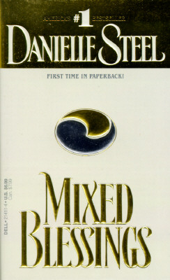 Mixed Blessings: A Novel, Steel, Danielle
