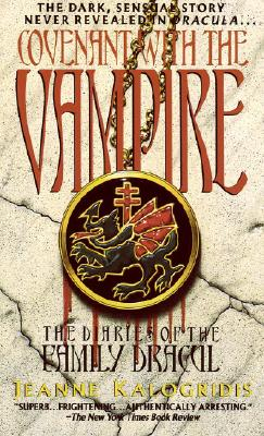 Covenant with the Vampire (Diaries of the Family Dracul), JEANNE KALOGRIDIS