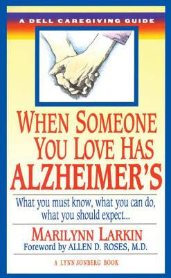 Image for When Someone You Love Has Alzheimer's