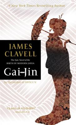 Gai-Jin: The Epic Novel of the Birth of Modern Japan, Clavell, James