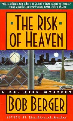 The Risk of Heaven, Berger, Bob