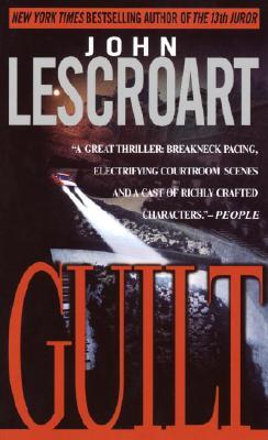 Guilt, John Lescroart