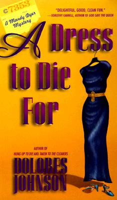 A Dress to Die For (Mandy Dyer Mystery), Dolores Johnson