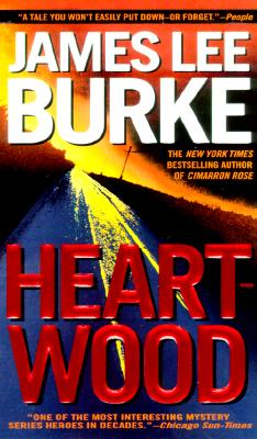 Heartwood (Billy Bob Boy Howdy), Burke, James Lee