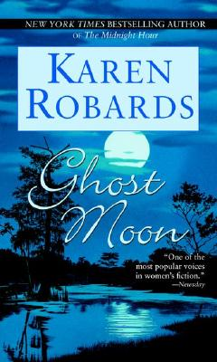 Ghost Moon, Karen Robards