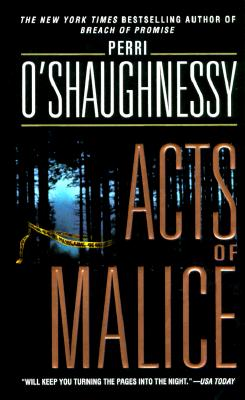 Acts of Malice, O'Shaughnessy, Perri