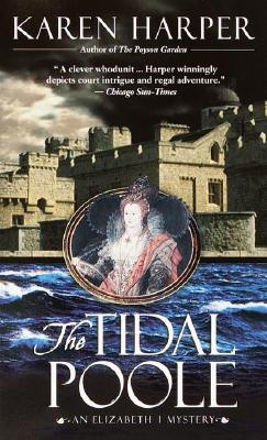 Image for The Tidal Poole (Elizabeth I Mysteries, Book 2)