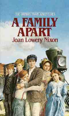 A Family Apart, Nixon, Joan Lowery