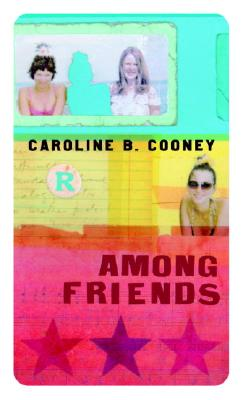 Among Friends, Cooney, Caroline B.