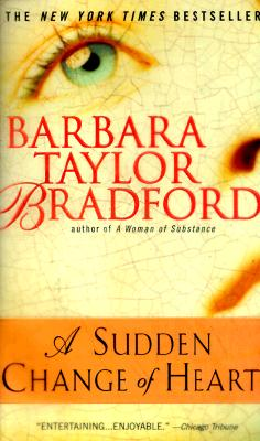A Sudden Change of Heart, Barbara Taylor Bradford