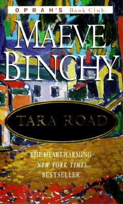 Tara Road (Oprah's Book Club), Binchy, Maeve