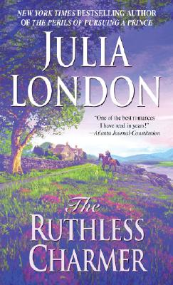 The Ruthless Charmer, London, Julia