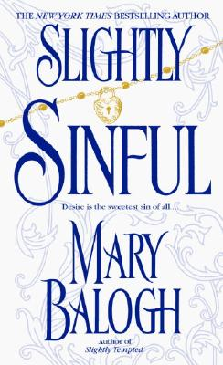 "Slightly Sinful, ""Balogh, Mary"""