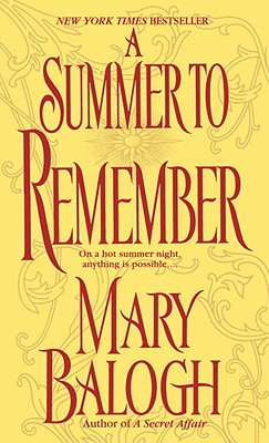 A Summer to Remember; On a Hot Summer Night, Anything is Possible, Balogh, Mary