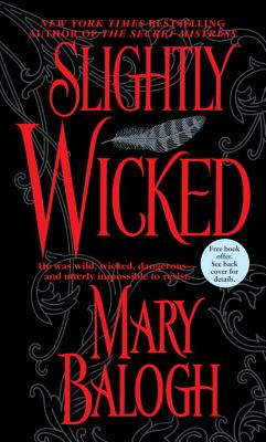 Slightly Wicked (Get Connected Romances), Mary Balogh