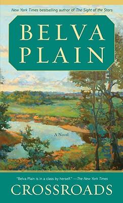 Crossroads: A Novel, Belva Plain