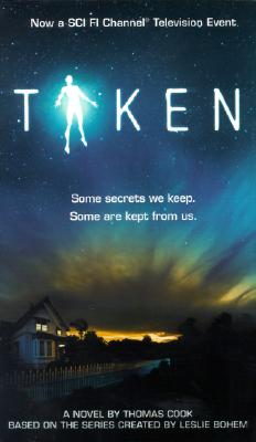 Taken: A Novel, Cook, Thomas H.